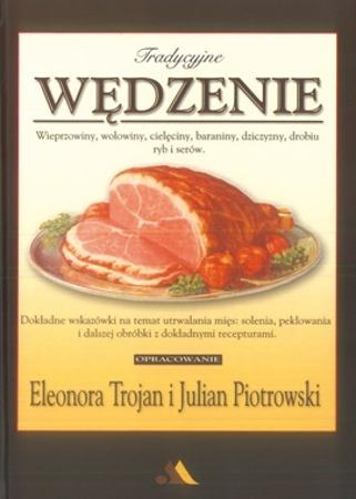 Tradycyjne wędzenie - Eleonora Trojan, Julian Piotrowski