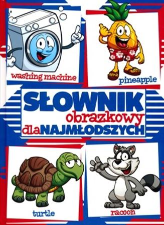 Słownik obrazkowy dla najmłodszych angielsko-polski