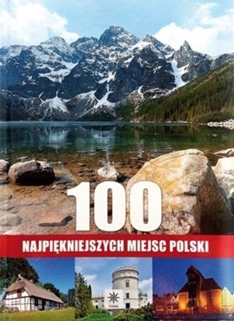 100 najpiękniejszych miejsc Polski - Album