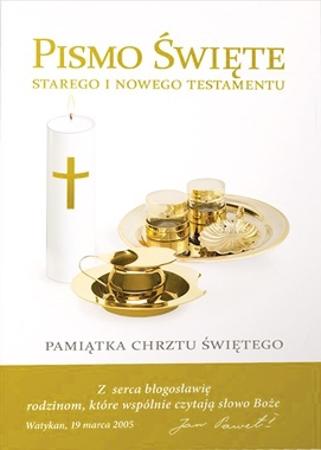 Pismo święte. Pamiątka chrztu świętego