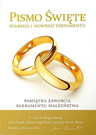 Pismo święte. Pamiątka zawarcia sakramentu małżeństwa (II)