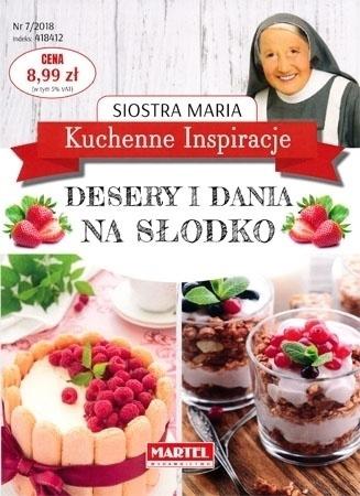 Desery i dania na słodko. Kuchenne inspiracje siostry Marii : Przepisy