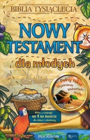 Nowy Testament dla młodych. Biblia z papugą : Dla młodzieży