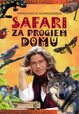 Safari za progiem domu - Marzenna Nowakowska