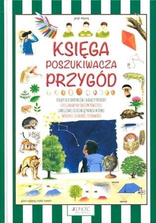 Księga poszukiwacza przygód - Anastasia Zanoncelli : Dla dzieci