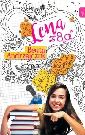 Lena z 8a - Beata Andrzejczuk : Dla młodzieży
