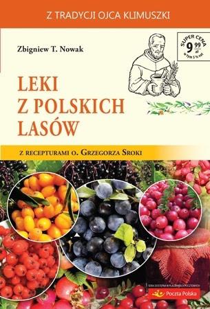 Leki z polskich lasów - Zbigniew T. Nowak : Poradnik zdrowotny