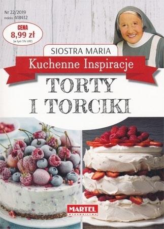 Torty i torciki. Kuchenne inspiracje Siostry Marii : Przepisy kulinarne