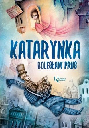 Katarynka - Bolesław Prus : Lektury szkolne