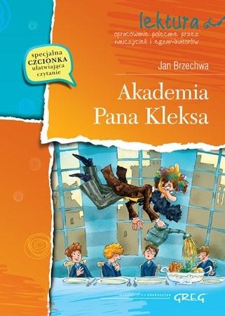 Akademia Pana Kleksa (z opracowaniem i streszczeniem) - Jan Brzechwa : Lektury szkolne
