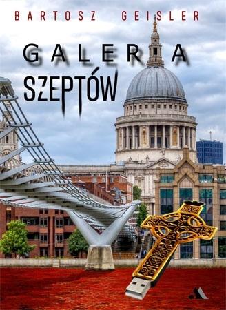 Galeria szeptów - Bartosz Geisler : Literatura piękna