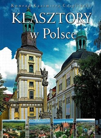 Klasztory w Polsce - Konrad Kazimierz Czaplicki : Album