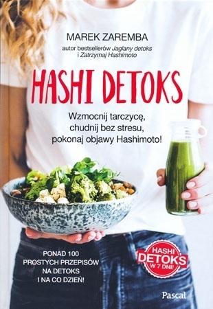 Hashi Detoks - Marek Zaręba : Przepisy
