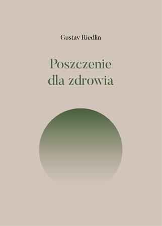 Poszczenie dla zdrowia - Gustav Riedlin