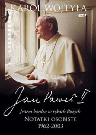 Picture of Jestem bardzo w rękach Bożych. Notatki osobiste Jana Pawła II 1962-2003