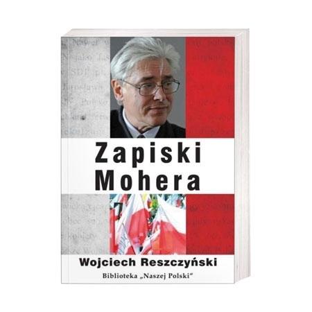 Zapiski mohera - Wojciech Reszczyński