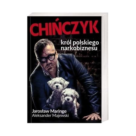 Chińczyk. Król polskiego narkobiznesu - Jarosław Maringe, Aleksander Majewski
