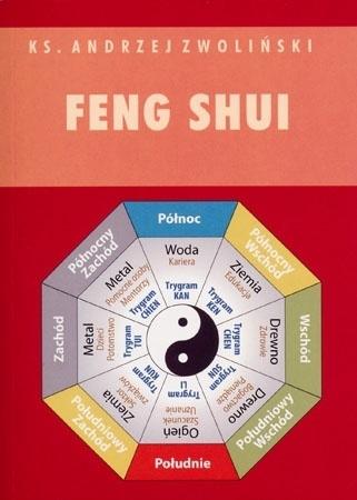 Feng Shui - Ks. Andrzej Zwoliński : Zagrożenia wiary