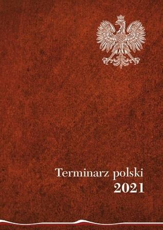 Terminarz polski 2021. Kalendarz - Joanna Wieliczka-Szarkowa