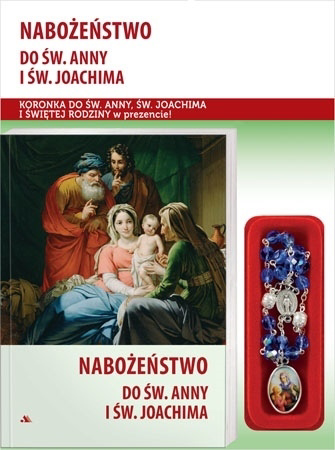 Nabożeństwo do św. Anny i św. Joachima. Modlitewnik z koronką w prezencie