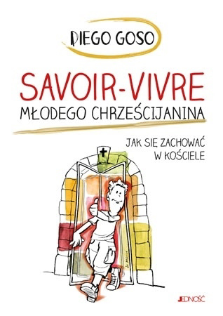 Savoir-vivre młodego chrześcijanina : Dla dzieci