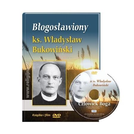 """Błogosławiony ks. Władysław Bukowiński z filmem DVD """"Człowiek Boga"""""""