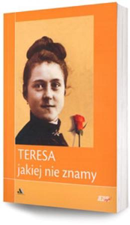 """Picture of Teresa jakiej nie znamy.  Biblioteka """"Jezus żyje!"""""""