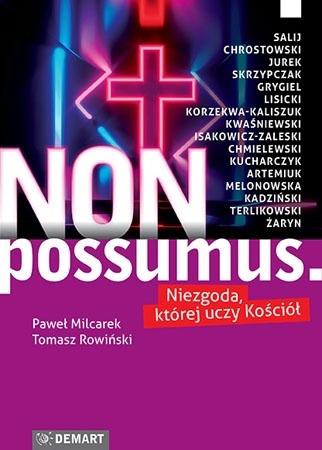 Non possumus - Paweł Milcarek, Tomasz Rowiński