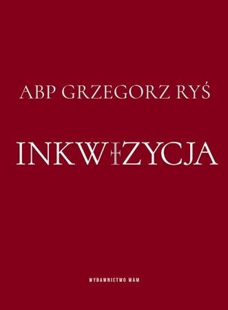 Inkwizycja - abp Grzegorz Ryś