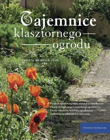 Tajemnice z klasztornego ogrodu - S. Christine Weinrich : Album
