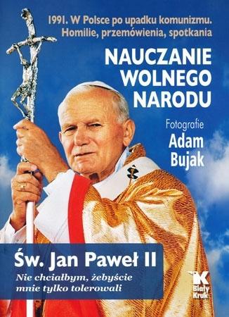 Nauczanie wolnego narodu - Adam Bujak, Jolanta Sosnowska