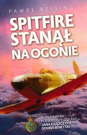 Spitfire stanął na ogonie - Paweł Reising