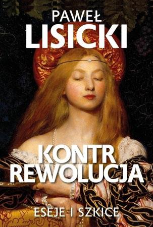 Kontrrewolucja - Paweł Lisicki