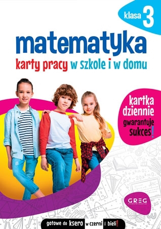 Matematyka. Karty pracy w szkole i w domu - klasa 3 - Marta Kurdziel