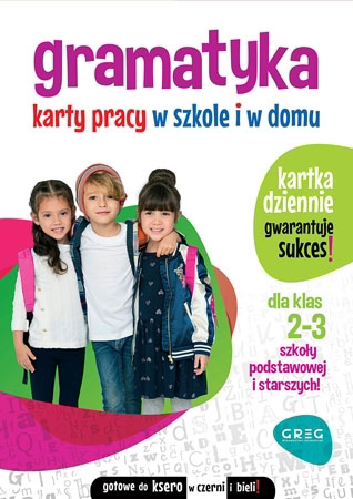 Gramatyka. Karty pracy w szkole i w domu - klasy 2-3 - Marta Kurdziel